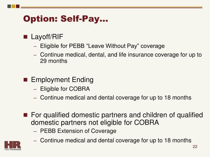 Option: Self-Pay…