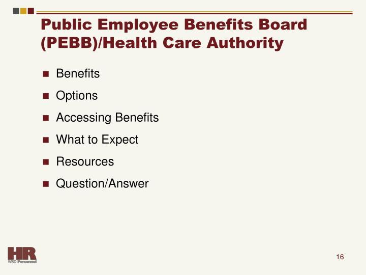 Public Employee Benefits Board (PEBB)/Health Care Authority