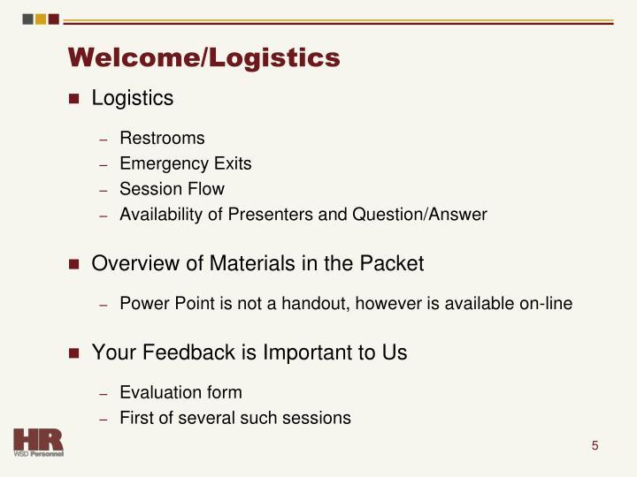 Welcome/Logistics