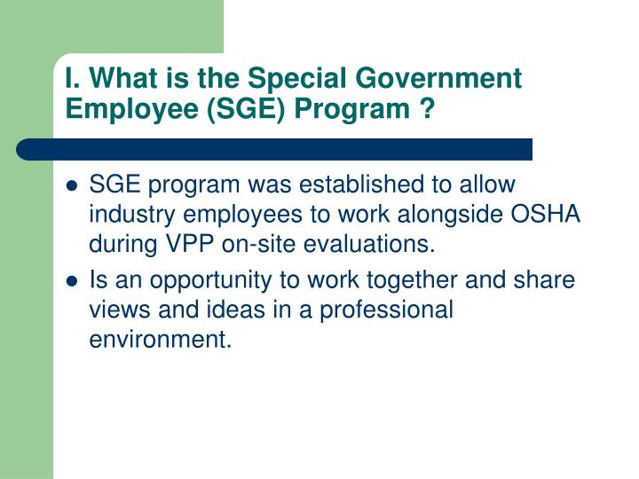 I. What is the Special Government Employee (SGE) Program ?