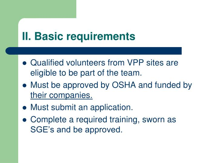 II. Basic requirements