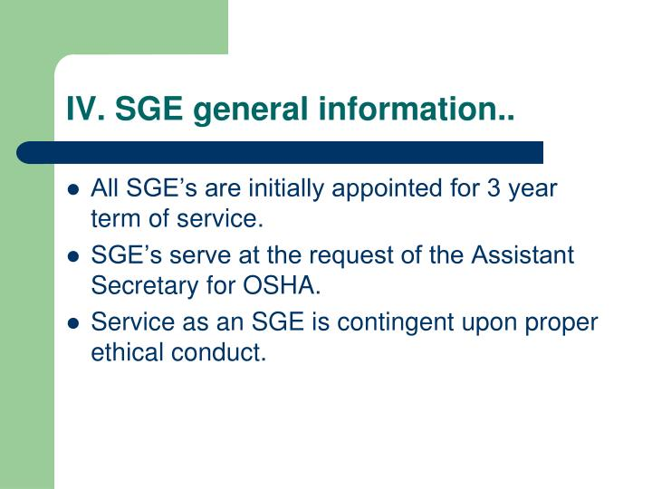 IV. SGE general information..