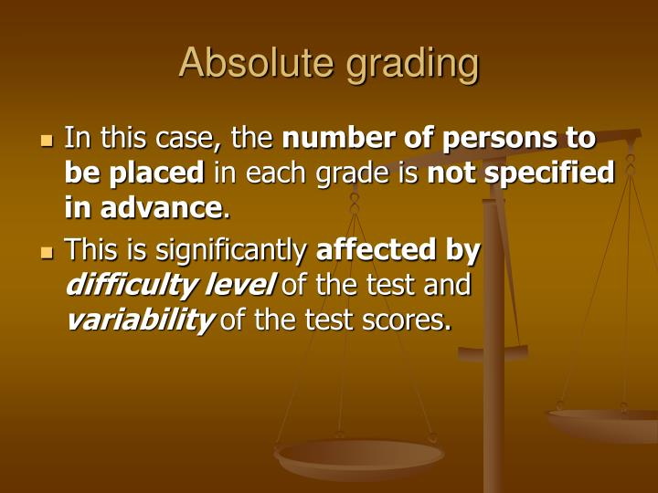 Absolute grading