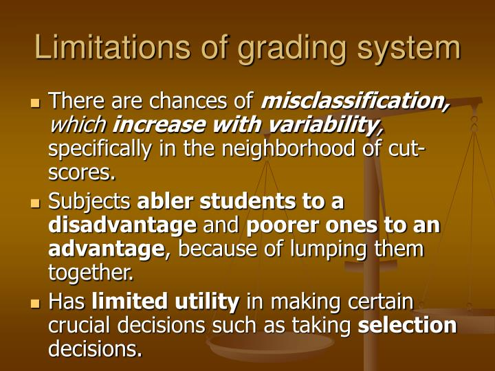 Limitations of grading system