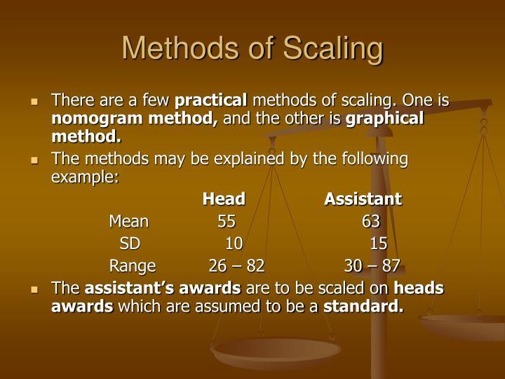 Methods of Scaling