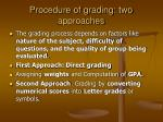 procedure of grading two approaches