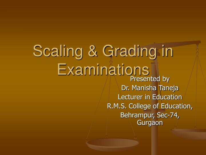 Scaling & Grading in Examinations