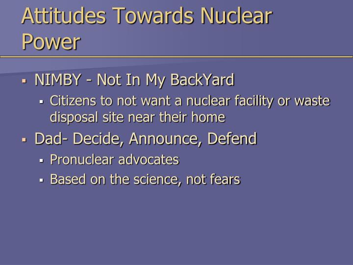 Attitudes Towards Nuclear Power