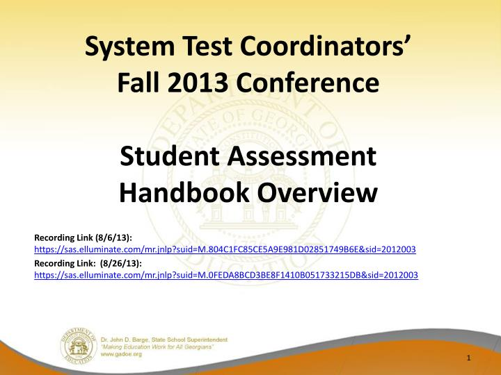 System test coordinators fall 2013 conference student assessment handbook overview