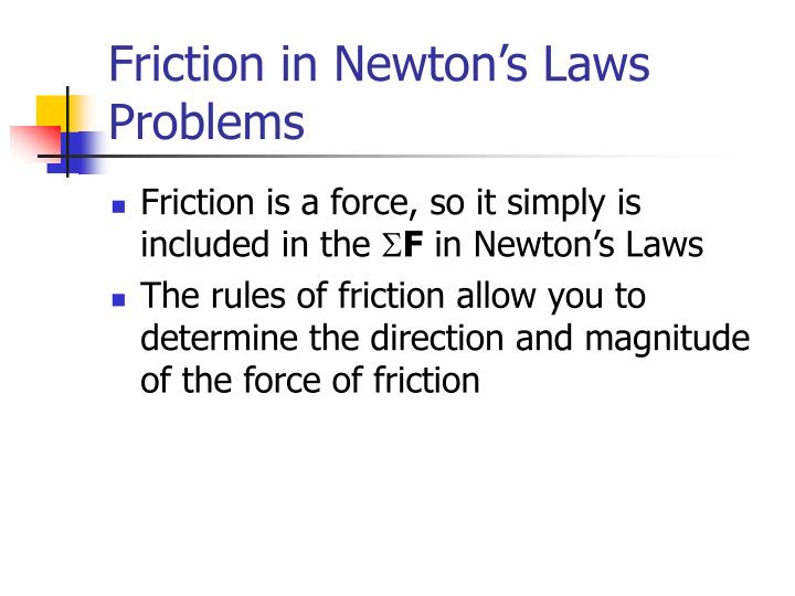 Friction in Newton's Laws Problems