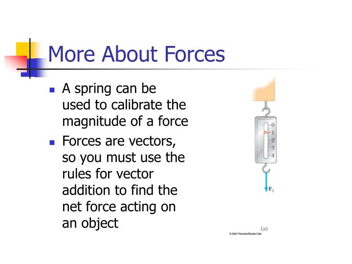 More About Forces