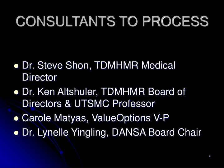 CONSULTANTS TO PROCESS
