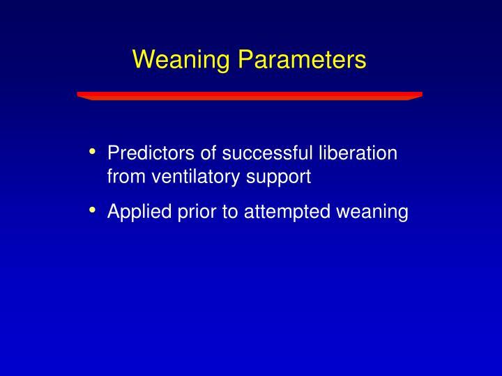 Weaning Parameters