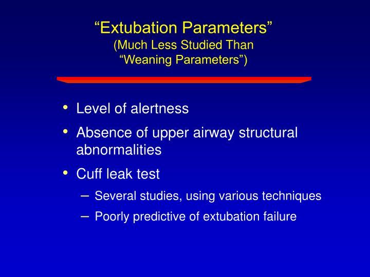 """Extubation Parameters"""