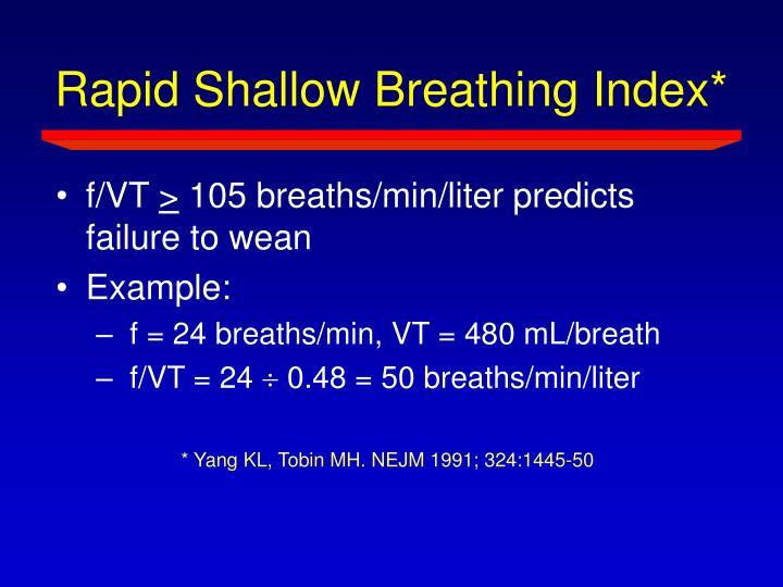 Rapid Shallow Breathing Index*