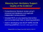 weaning from ventilatory support quality of the evidence