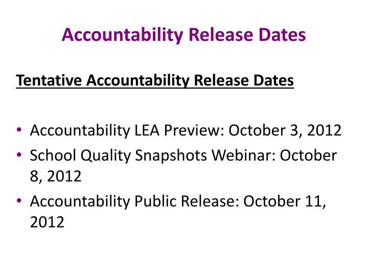 Accountability Release Dates