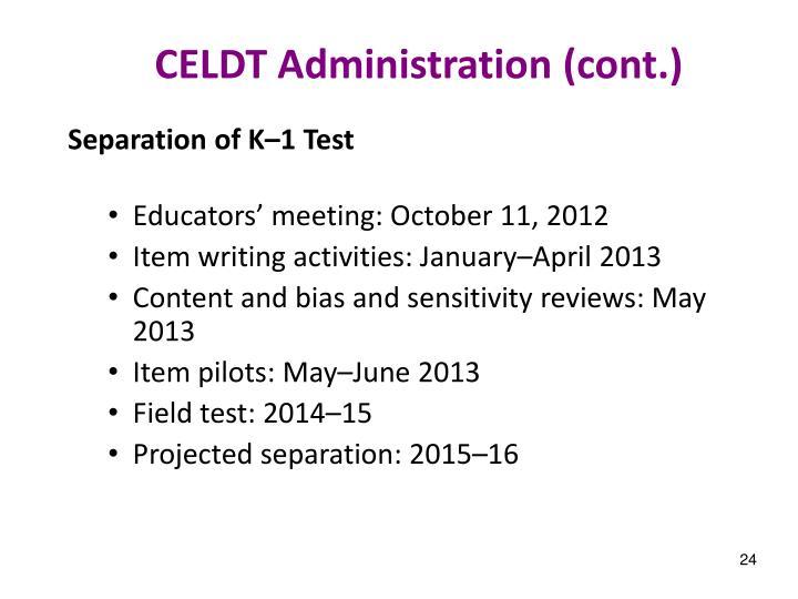 CELDT Administration (cont.)