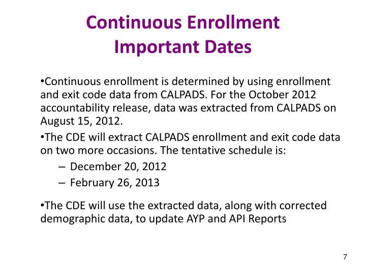 Continuous Enrollment