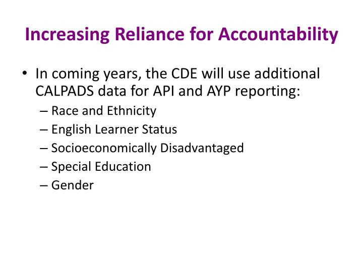 Increasing Reliance for Accountability