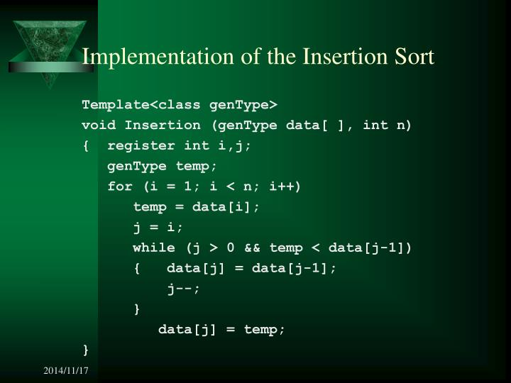 Implementation of the Insertion Sort
