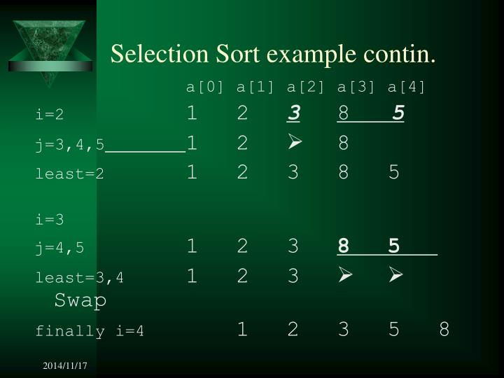 Selection Sort example contin.