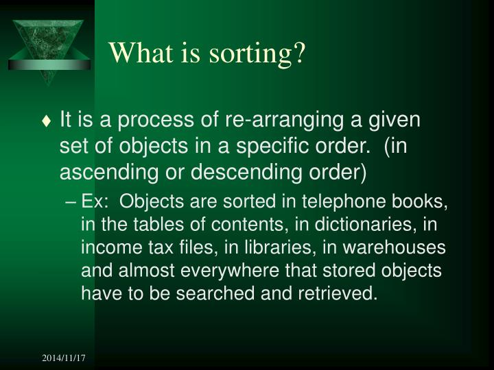 What is sorting?