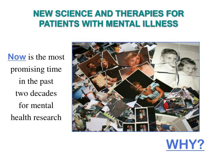 NEW SCIENCE AND THERAPIES FOR