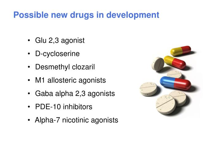 Possible new drugs in development