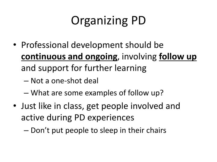 Organizing PD