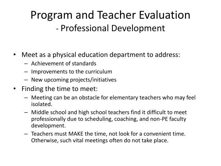Program and Teacher Evaluation