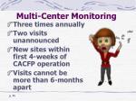multi center monitoring