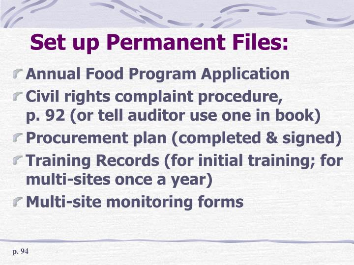 Set up Permanent Files: