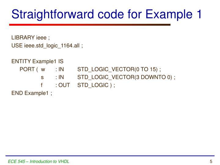 Straightforward code for Example 1