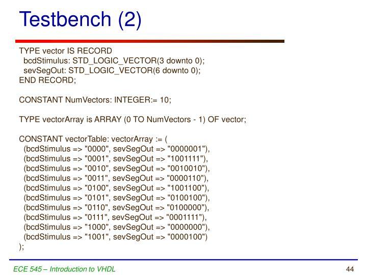 Testbench (2)