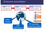 extensive consultation