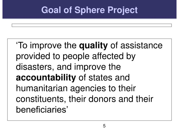 Goal of Sphere Project