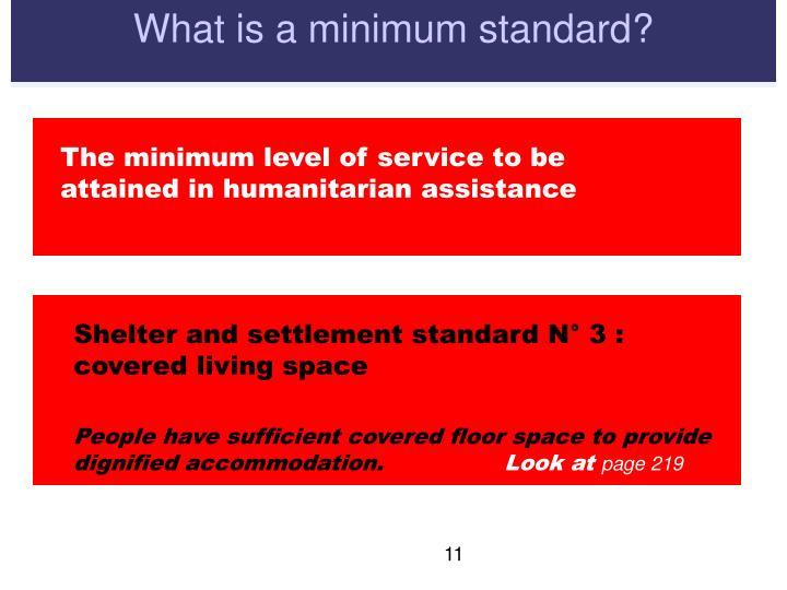 What is a minimum standard?