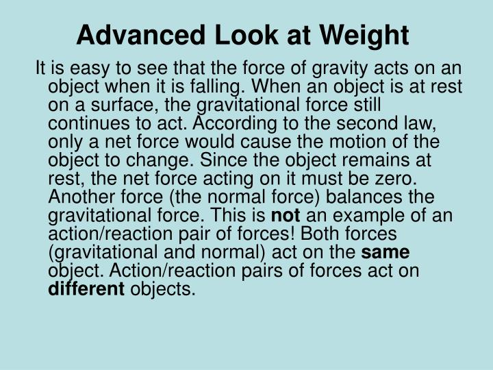 Advanced Look at Weight