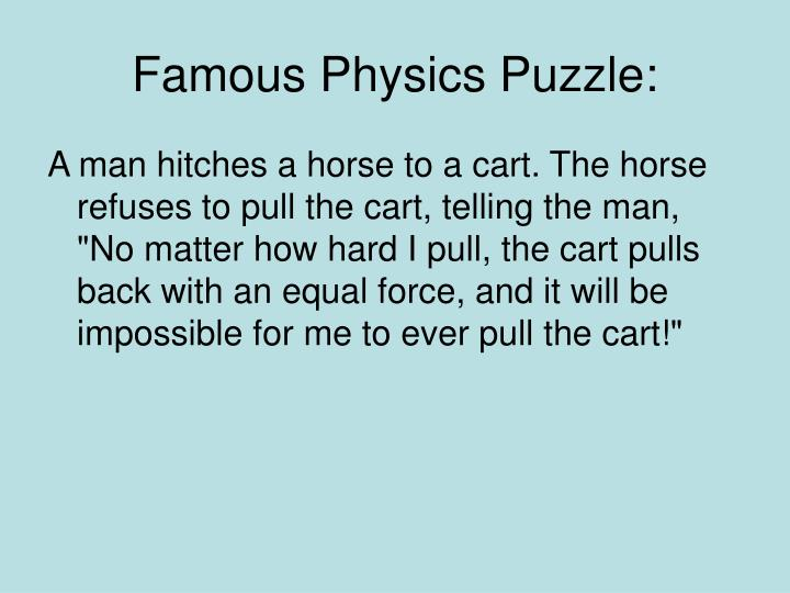 Famous Physics Puzzle: