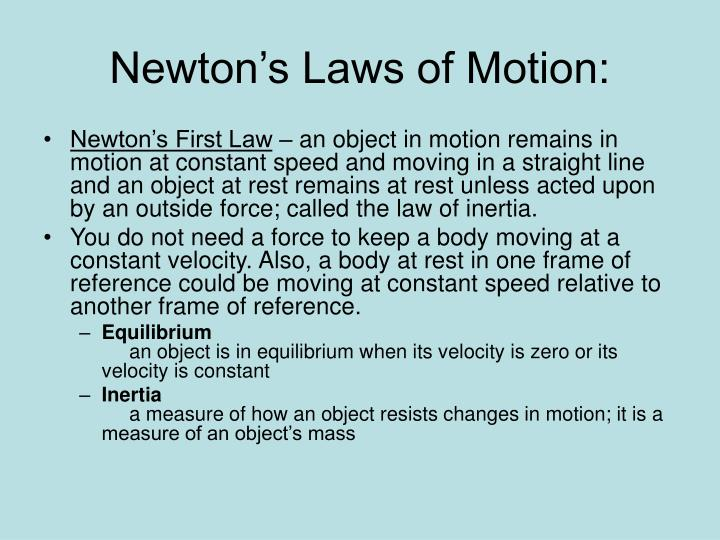 Newton's Laws of Motion: