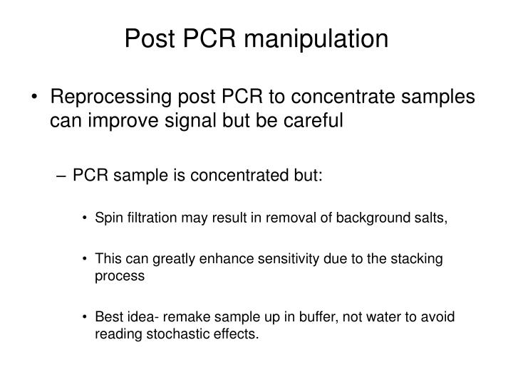 Post PCR manipulation