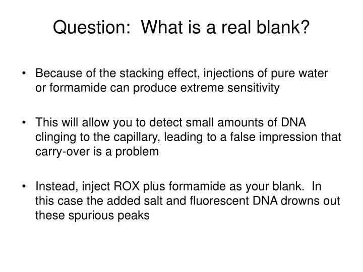 Question:  What is a real blank?