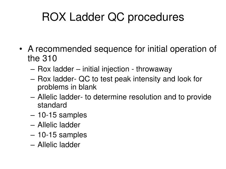 ROX Ladder QC procedures