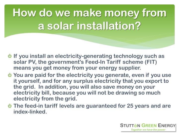 How do we make money from a solar installation?