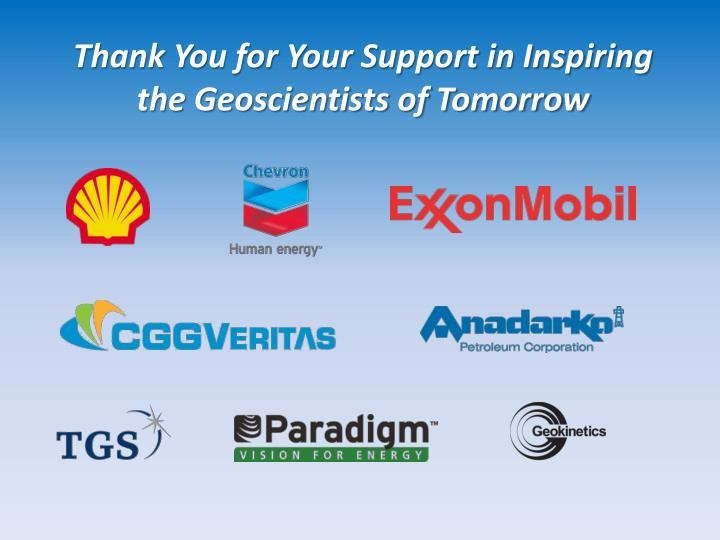 Thank You for Your Support in Inspiring the Geoscientists of Tomorrow