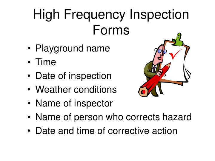 High Frequency Inspection Forms