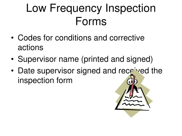 Low Frequency Inspection Forms