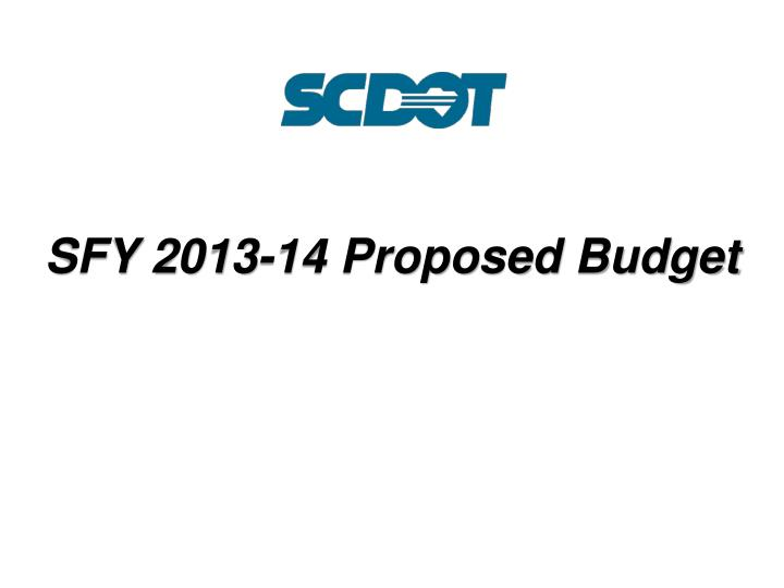 SFY 2013-14 Proposed Budget