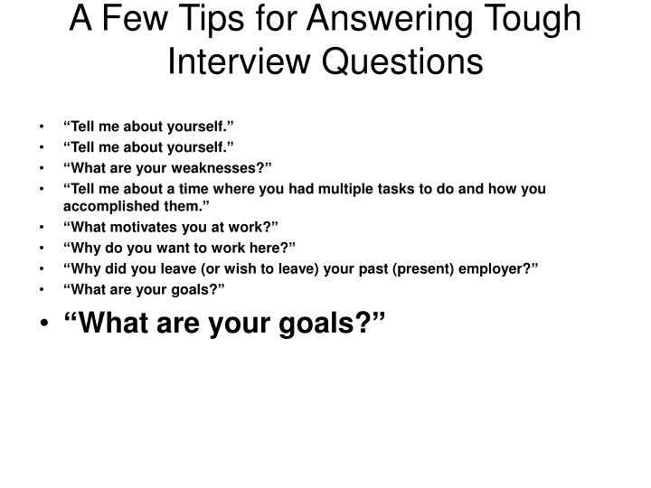 A Few Tips for Answering Tough Interview Questions